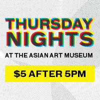 Thursdays at the Asian Art Museum