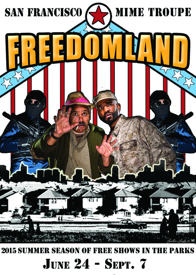 48 Hills: SF Mime Troupe's 'Freedomland'